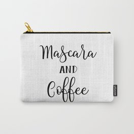 Mascara and coffee Carry-All Pouch