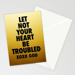 Let Not Your Heart Be Troubled Stationery Cards