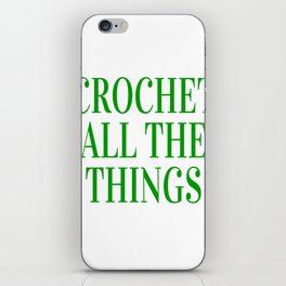 Crochet All The Things in Green iPhone Skin