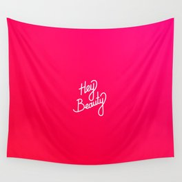 Hey Beauty   [gradient] Wall Tapestry