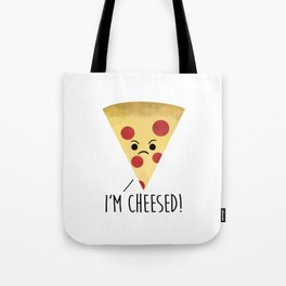 I'm Cheesed! Pizza Tote Bag