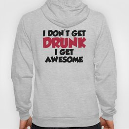 Get Awesome Funny Quote Hoody