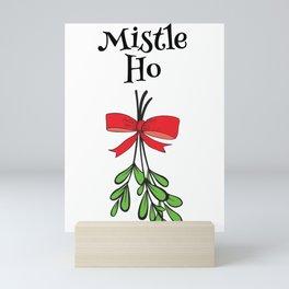 Mistle Ho Mini Art Print
