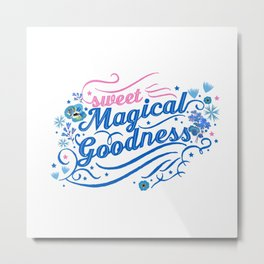 Sweet magical goodness Metal Print