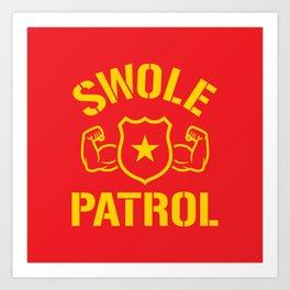 Swole Patrol Art Print