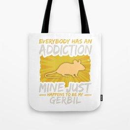 Gerbil Addiction Funny Farm Animal Lover Tote Bag
