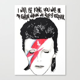 Bowie. I will be king Canvas Print