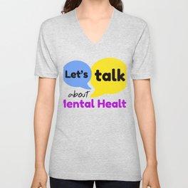 Let's talk about mental health Unisex V-Neck