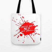 shaun of the dead Tote Bags featuring Shaun oF The Dead  |  You've Got Red On You... by Silvio Ledbetter