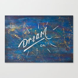 Dream On in the Starry Galaxy of Wonder Canvas Print