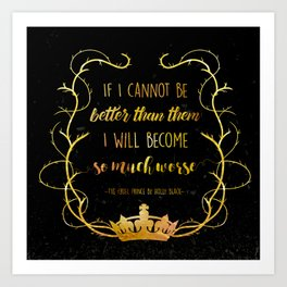 Bookish Quote The Cruel Prince Holly Black Art Print