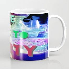 We Like To Party Coffee Mug