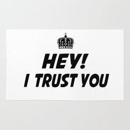 I Trust You Rug