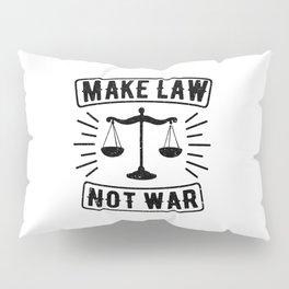 Make Law Not War Lawyer Judge Retro Pillow Sham