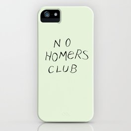 No Homers Club iPhone Case