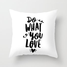 Do What You Love black and white modern typographic quote poster canvas wall art home decor Throw Pillow