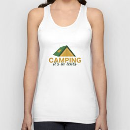 Camping It's In Tents Unisex Tank Top