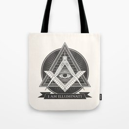 I am illuminati Tote Bag