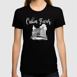 Camping Cabin Fever Log Cabin T-shirt