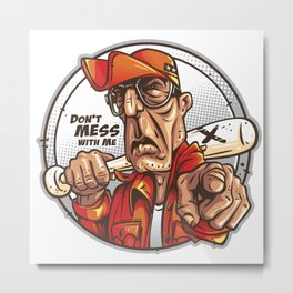 Don't Mess With Me (red) Metal Print