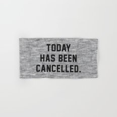 Today has been Cancelled Hand & Bath Towel