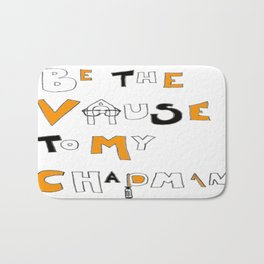 Vause to my Chapman (OITNB) Bath Mat