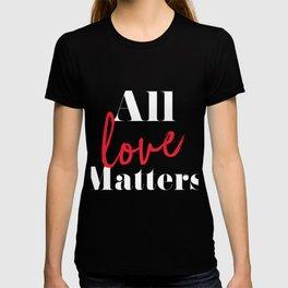 All love matters T-shirt