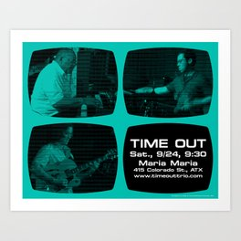 TIME OUT, MARIA MARIA (4, GREEN-BLUE) - AUSTIN, TX Art Print