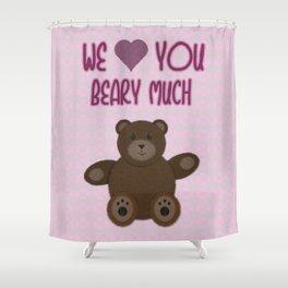 We Beary Love Shower Curtain