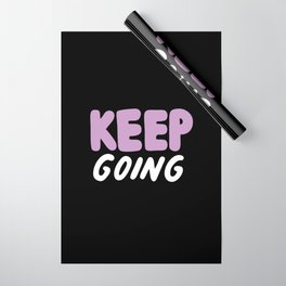 Keep Going Wrapping Paper