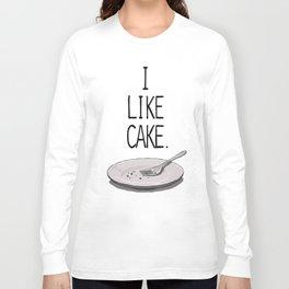 I LIKE CAKE Long Sleeve T-shirt