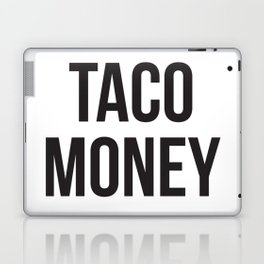 Taco Money Laptop & iPad Skin
