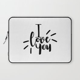 I Love You   Black And White Typography Laptop Sleeve