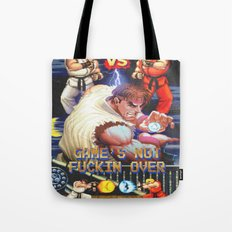 GAME'S NOT FUCKIN OVER! pt. 1 Tote Bag
