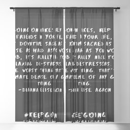 8 | Keep Going Quotes 190512 Sheer Curtain