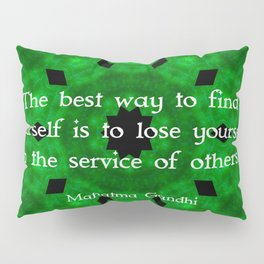 Gandhi Inspirational Quote About Self-Help Pillow Sham