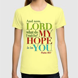 My Hope is in You T-shirt