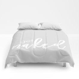 Get naked // light gray and white Comforters