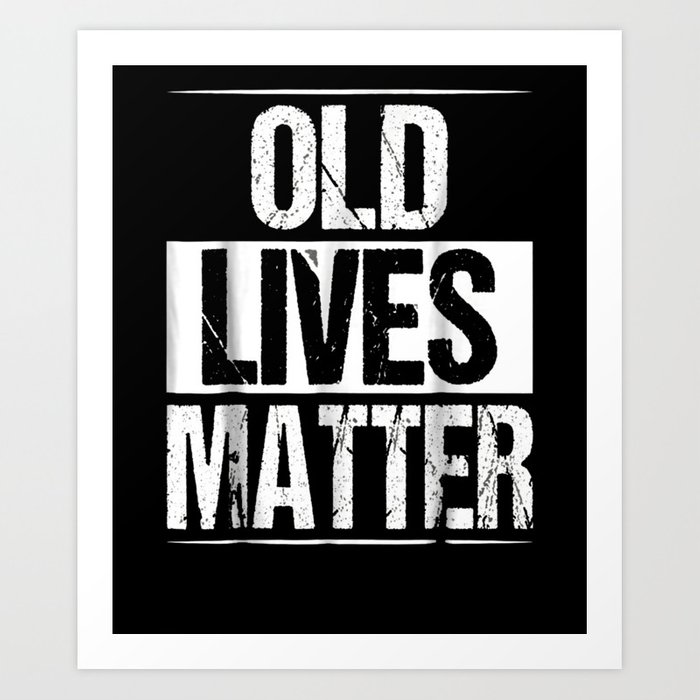 60th Birthday Gifts For Men Old Lives Matter Shirt 50th Dad Art