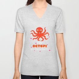 You Octopi My Thoughts Cute Octopus Pun Unisex V-Neck