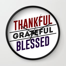 Thankful Grateful Blessed Wall Clock