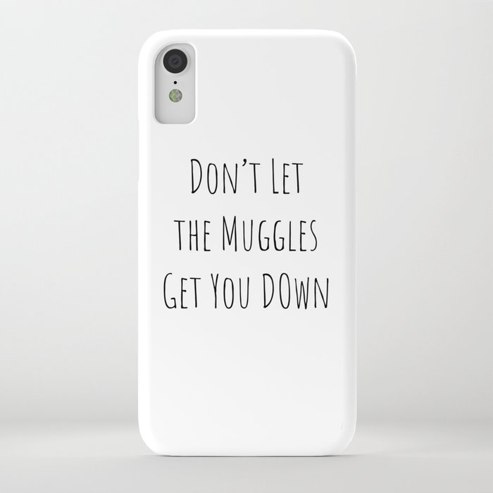 don't let the muggles get you down (white) iphone case