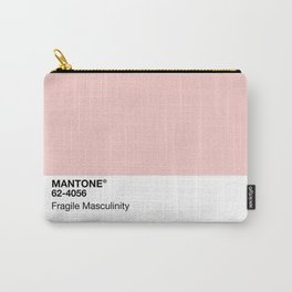MANTONE® Fragile Masculinity Carry-All Pouch