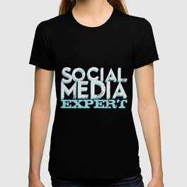 Social media expert. Influencer. T-shirt
