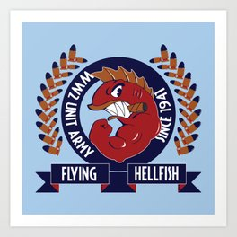 Flying Hellfish ARMY Art Print