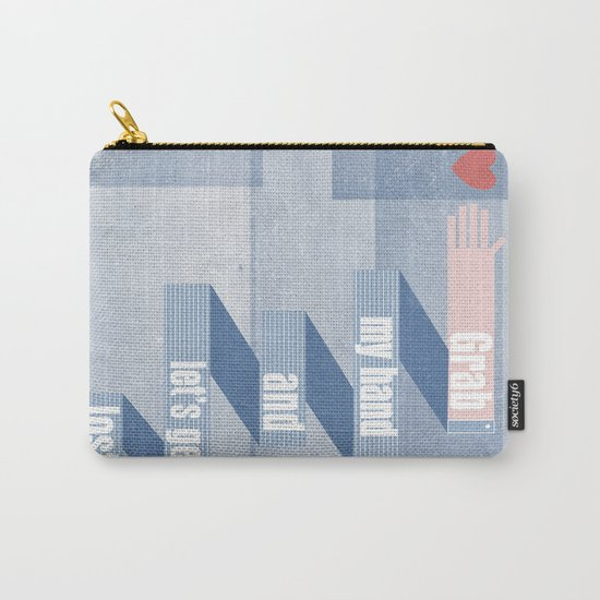 grab my hand... Carry-All Pouch