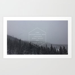 Mountains John Muir Quote Art Print