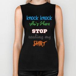 Knock Knock Joke - Stop Reading My Shirt Biker Tank