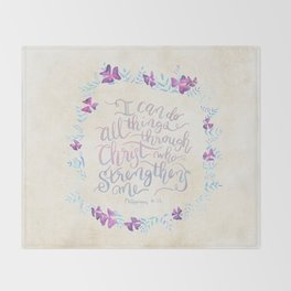 I Can Do All Things - Philippians 4:13 Throw Blanket