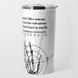 A Universe in a fist. Travel Mug